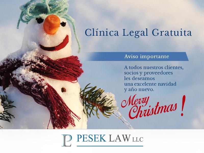 Clínica Legal Gratuita cerrará por fiestas - Abogados | Pesek Law