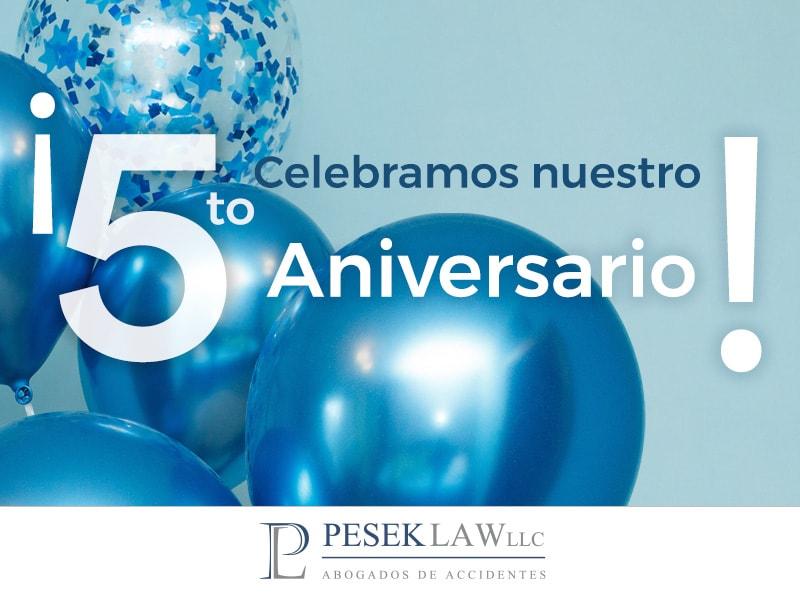 5to aniversario Pesek Law